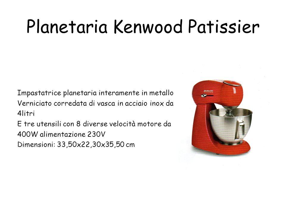 Planetaria Kenwood Patissier Impastatrice planetaria interamente in metallo Verniciato corredata di vasca in acciaio inox da 4litri E tre utensili con