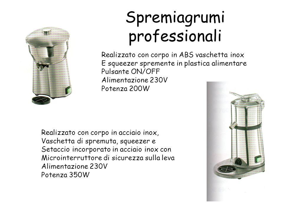Spremiagrumi professionali Realizzato con corpo in ABS vaschetta inox E squeezer spremente in plastica alimentare Pulsante ON/OFF Alimentazione 230V P