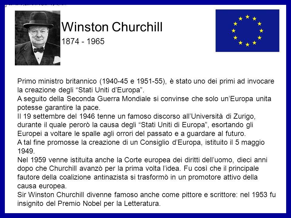Primo ministro britannico (1940-45 e 1951-55), è stato uno dei primi ad invocare la creazione degli Stati Uniti dEuropa. A seguito della Seconda Guerr