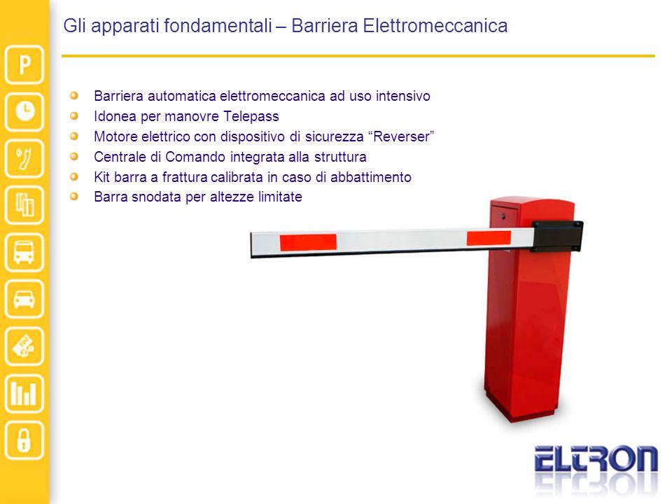 Gli apparati fondamentali – Barriera Elettromeccanica Barriera automatica elettromeccanica ad uso intensivo Idonea per manovre Telepass Motore elettri