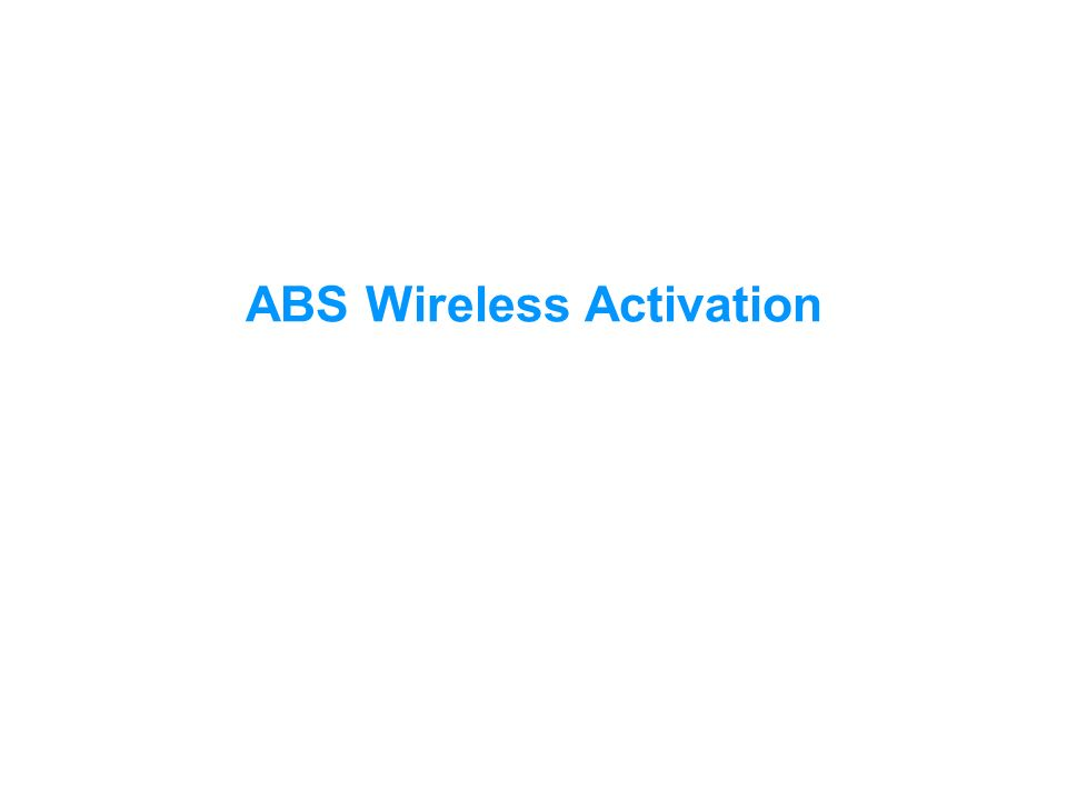ABS Wireless Activation