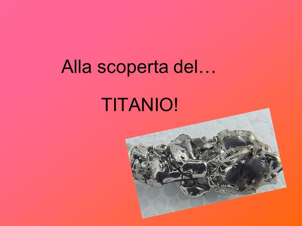 Il titanio, numero atomico 22 e peso atomico 47,867, appartiene alla IV colonna dei metalli di transizione.