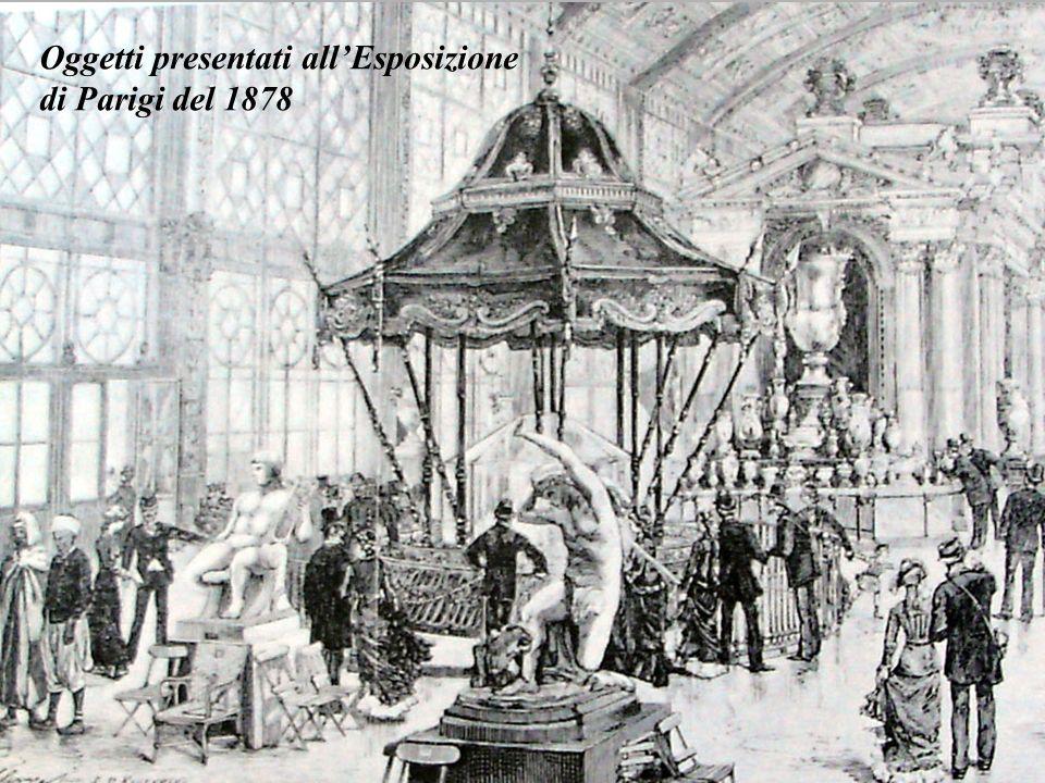 Oggetti presentati allEsposizione di Parigi del 1878