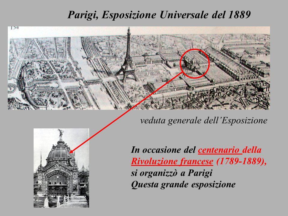 veduta generale dellEsposizione Parigi, Esposizione Universale del 1889 In occasione del centenario della Rivoluzione francese (1789-1889), si organizzò a Parigi Questa grande esposizione