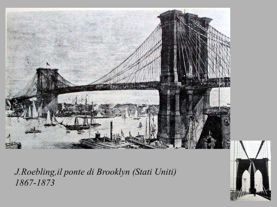J.Roebling,il ponte di Brooklyn (Stati Uniti) 1867-1873