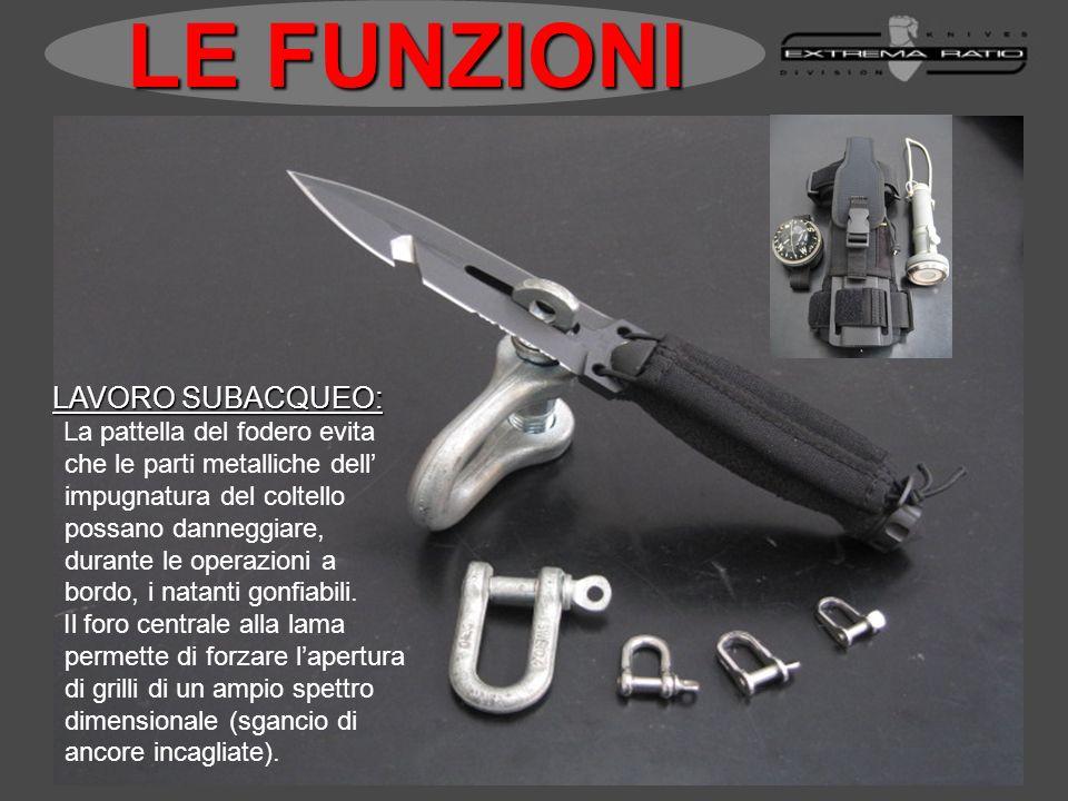 LAVORO SUBACQUEO: LAVORO SUBACQUEO: La pattella del fodero evita che le parti metalliche dell impugnatura del coltello possano danneggiare, durante le