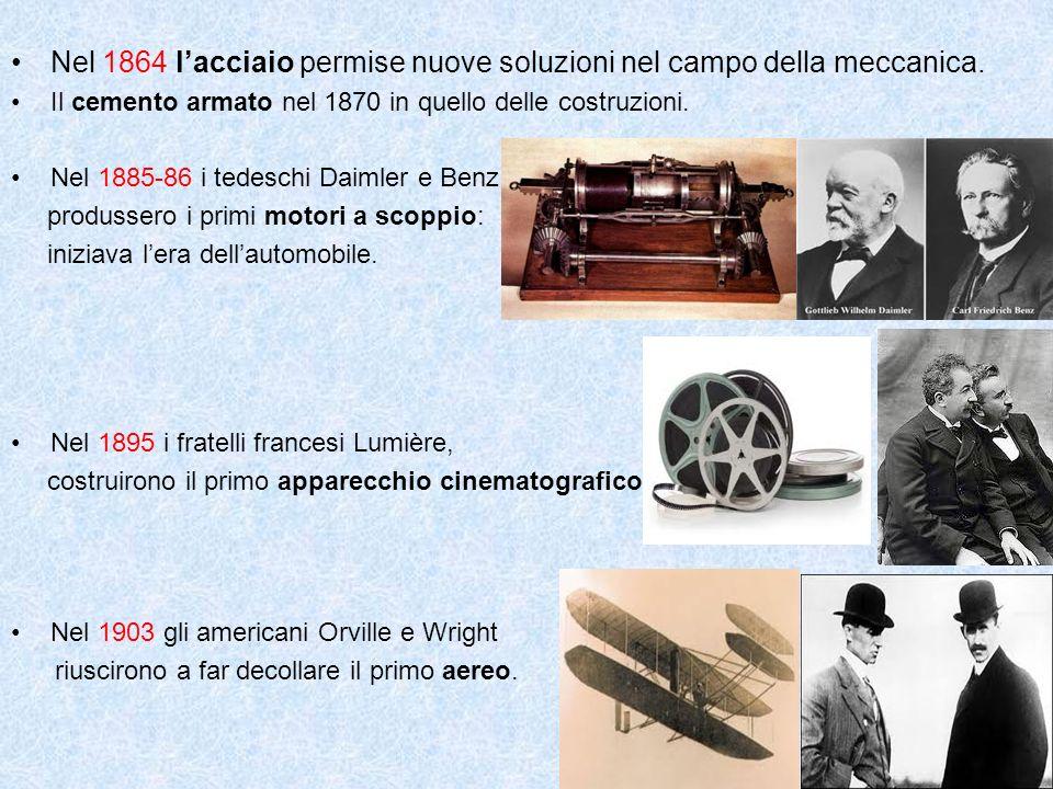 Nel 1864 lacciaio permise nuove soluzioni nel campo della meccanica. Il cemento armato nel 1870 in quello delle costruzioni. Nel 1885-86 i tedeschi Da