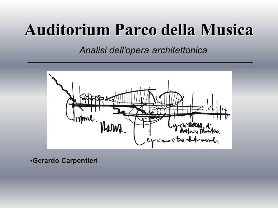 Auditorium Parco della Musica Gerardo Carpentieri Analisi dellopera architettonica