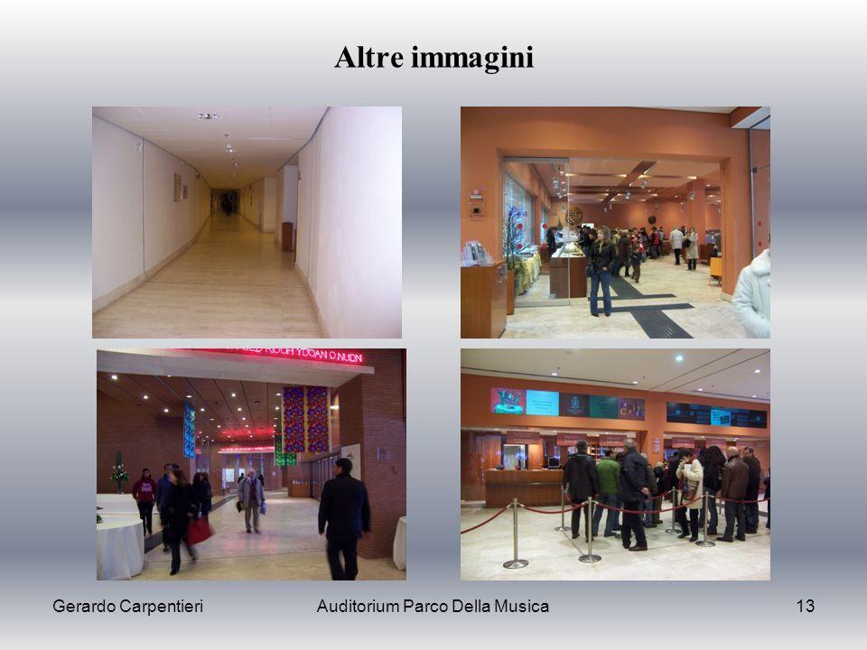 Gerardo CarpentieriAuditorium Parco Della Musica13 Altre immagini