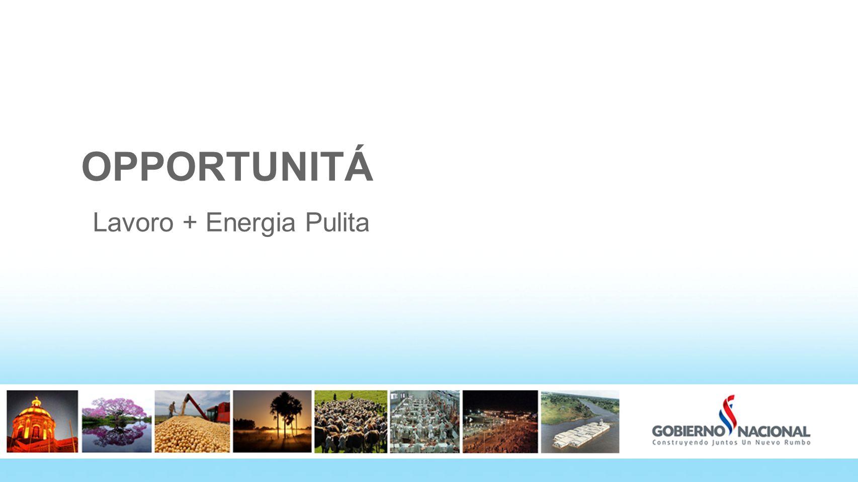 OPPORTUNITÁ Lavoro + Energia Pulita