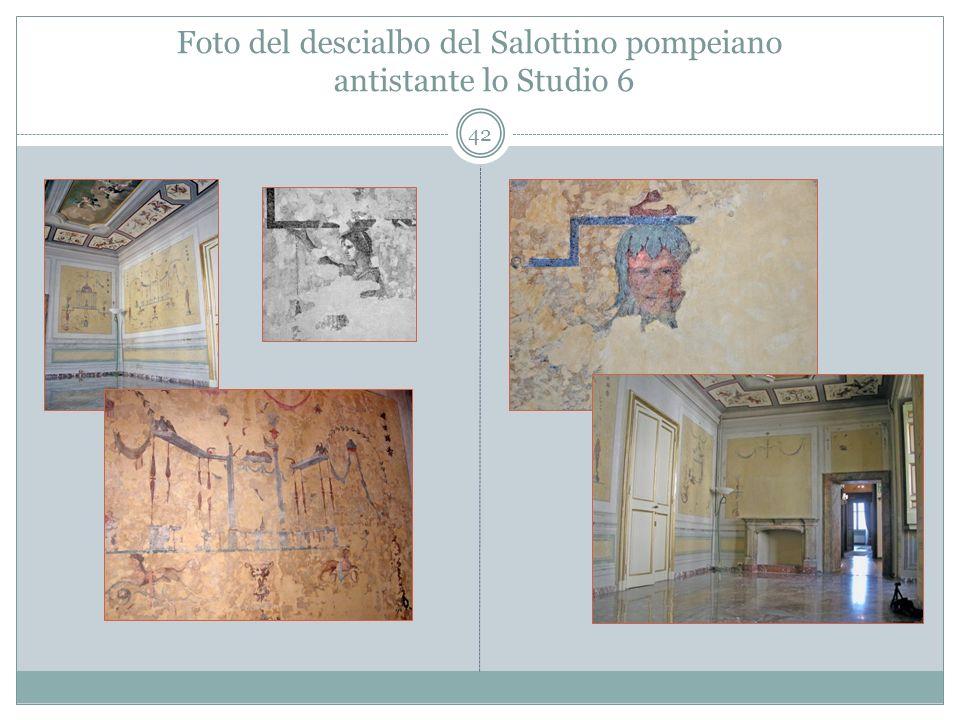 Foto del descialbo del Salottino pompeiano antistante lo Studio 6 42