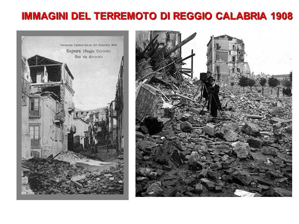 IMMAGINI DEL TERREMOTO DI REGGIO CALABRIA 1908 IMMAGINI DEL TERREMOTO DI REGGIO CALABRIA 1908