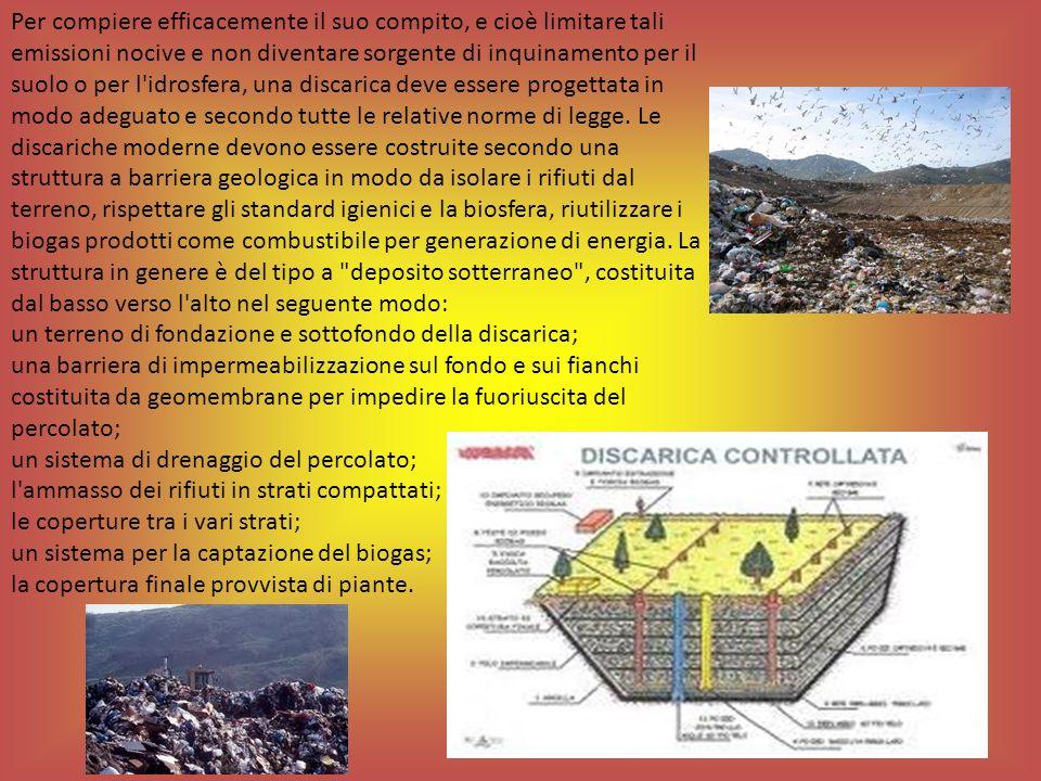 Per compiere efficacemente il suo compito, e cioè limitare tali emissioni nocive e non diventare sorgente di inquinamento per il suolo o per l'idrosfe