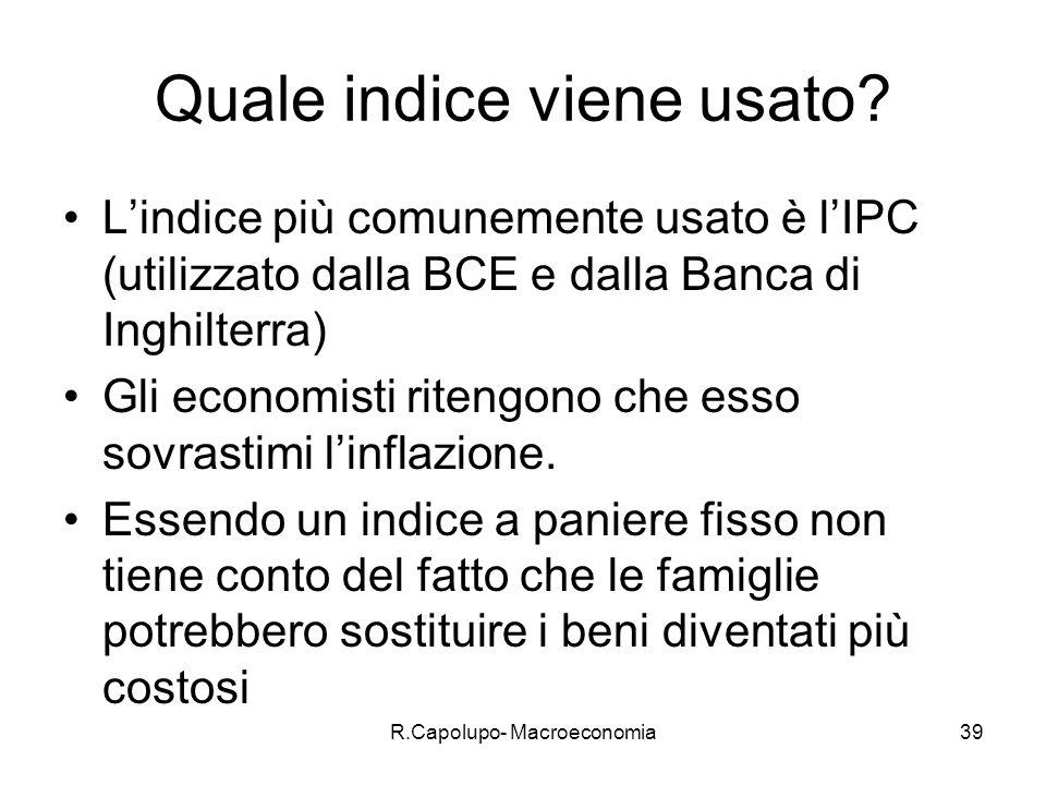 R.Capolupo- Macroeconomia39 Quale indice viene usato.