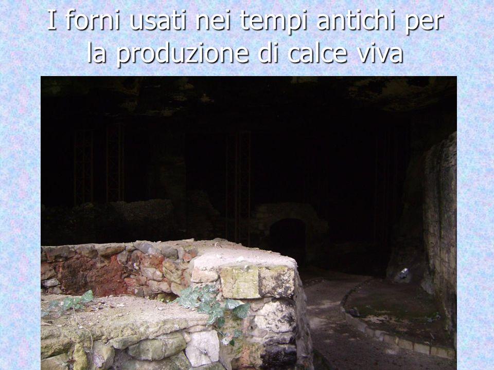 I forni usati nei tempi antichi per la produzione di calce viva