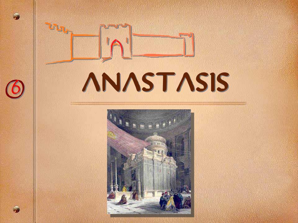 anastasis O O 6 6