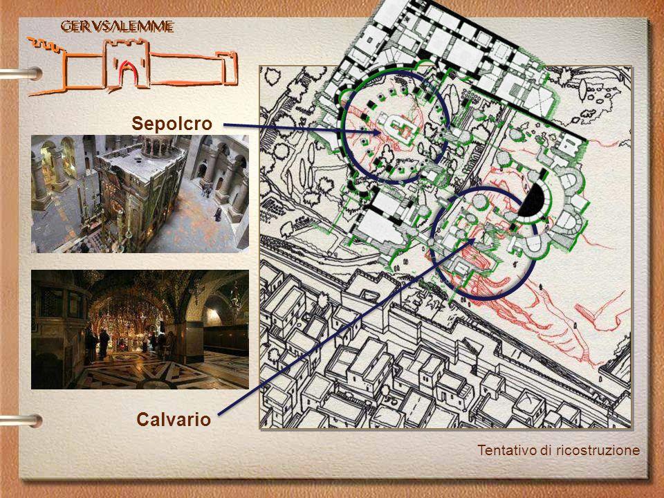 Gerusalemme Tentativo di ricostruzione Calvario Sepolcro