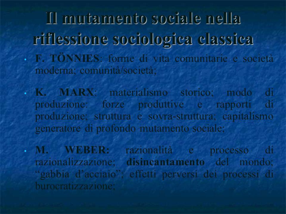 Il mutamento sociale nella riflessione sociologica classica F.