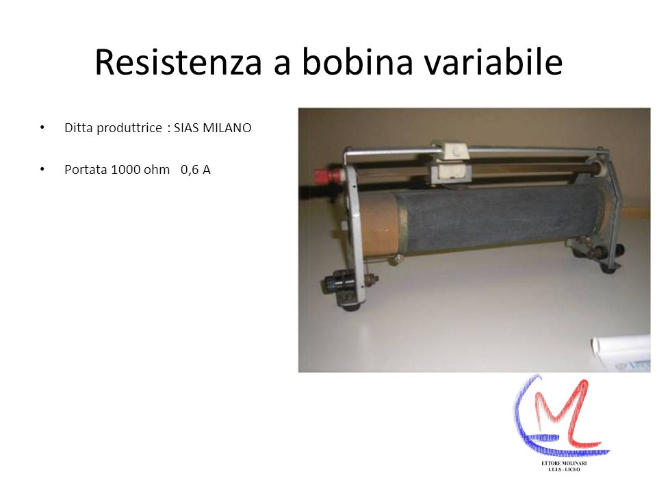 Resistenza a bobina variabile Ditta produttrice : SIAS MILANO Portata 1000 ohm 0,6 A