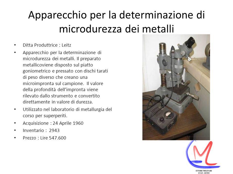 Apparecchio per la determinazione di microdurezza dei metalli Ditta Produttrice : Leitz Apparecchio per la determinazione di microdurezza dei metalli.