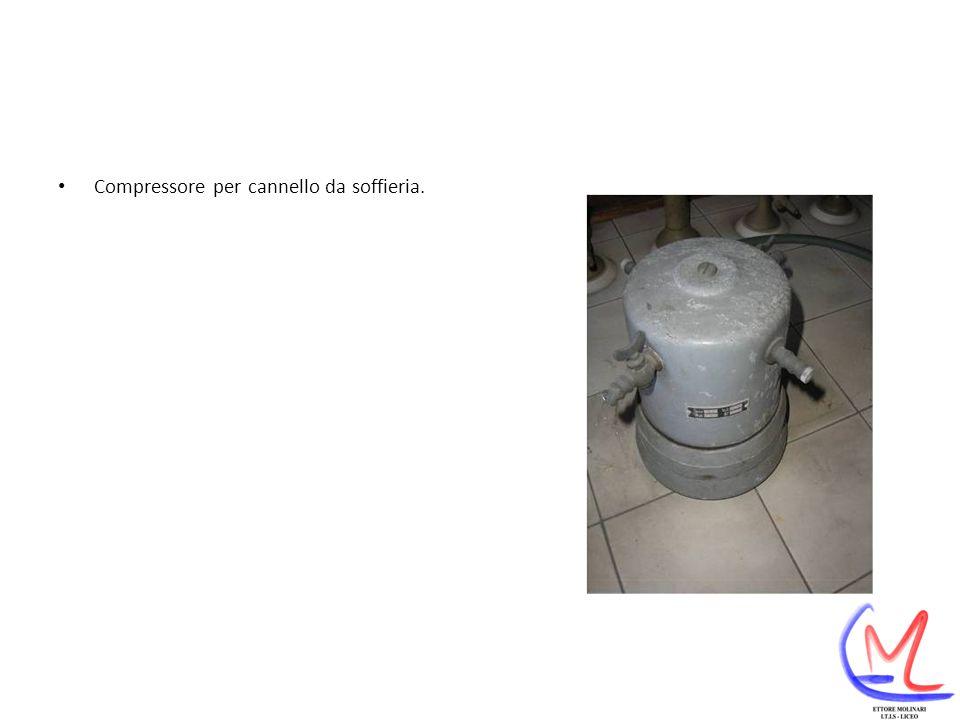 Compressore per cannello da soffieria.