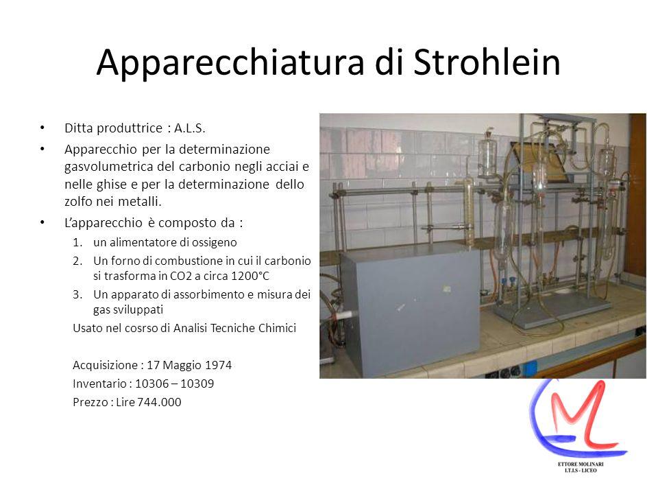 Apparecchiatura di Strohlein Ditta produttrice : A.L.S.