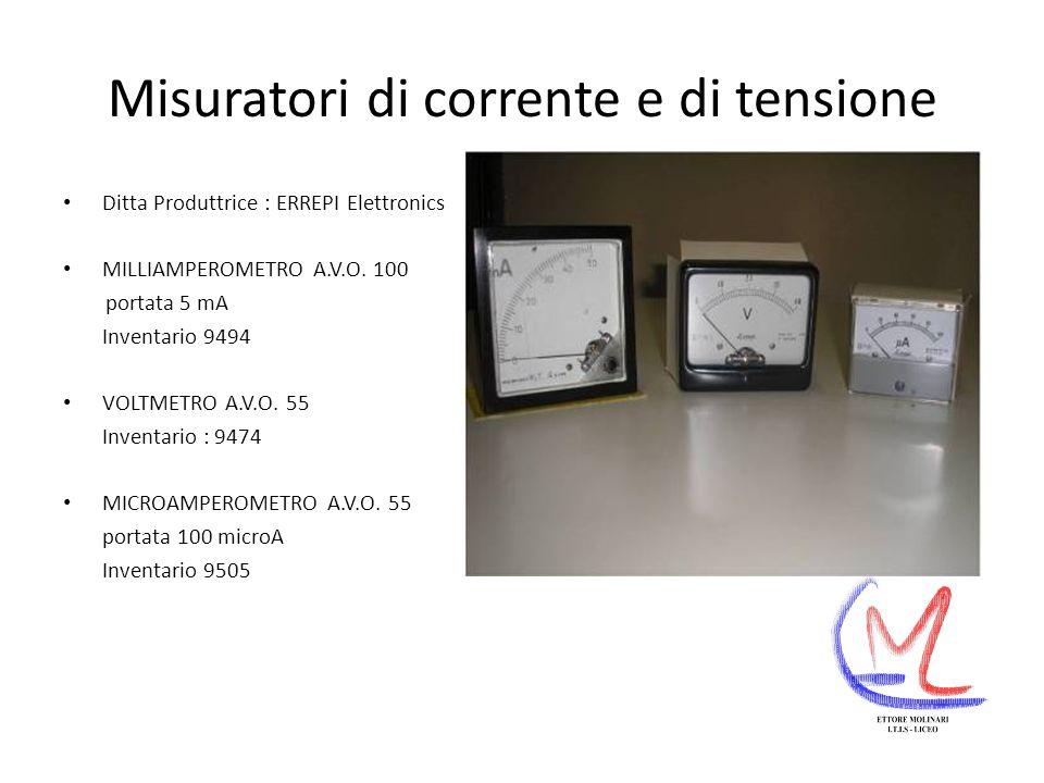 Misuratori di corrente e di tensione Ditta Produttrice : ERREPI Elettronics MILLIAMPEROMETRO A.V.O.