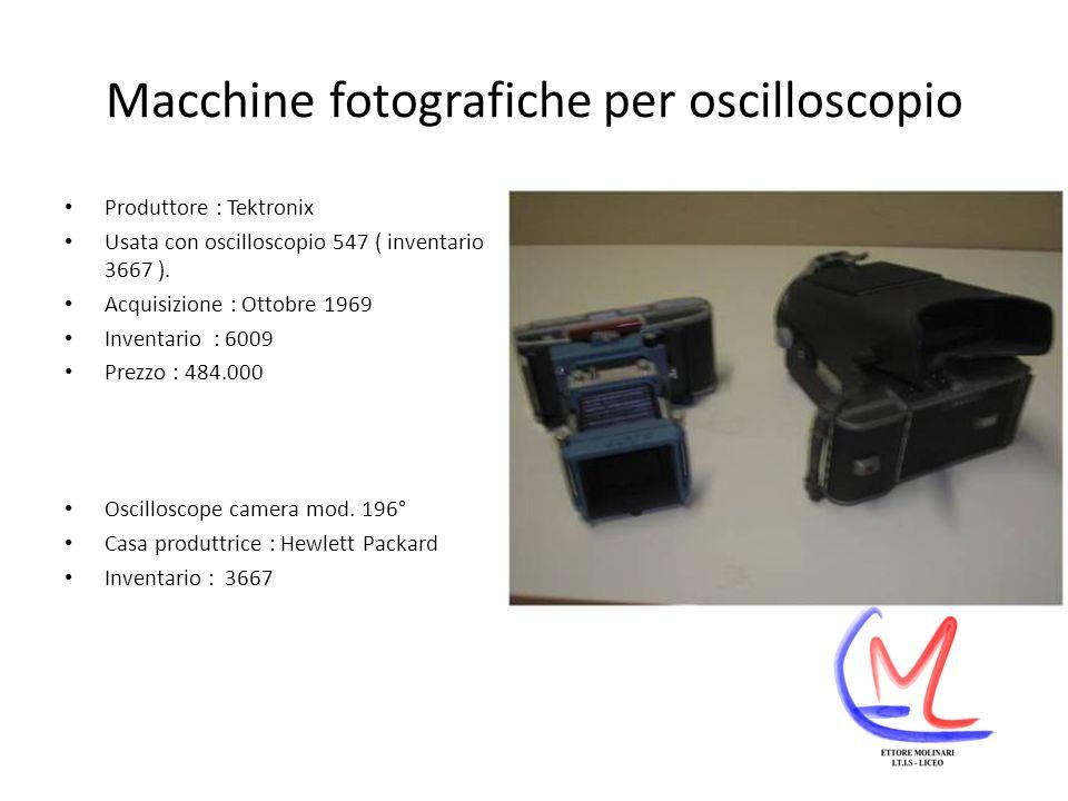 Macchine fotografiche per oscilloscopio Produttore : Tektronix Usata con oscilloscopio 547 ( inventario 3667 ).