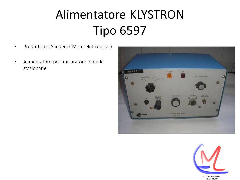 Alimentatore KLYSTRON Tipo 6597 Produttore : Sanders ( Metroelettronica ) Alimentatore per misuratore di onde stazionarie