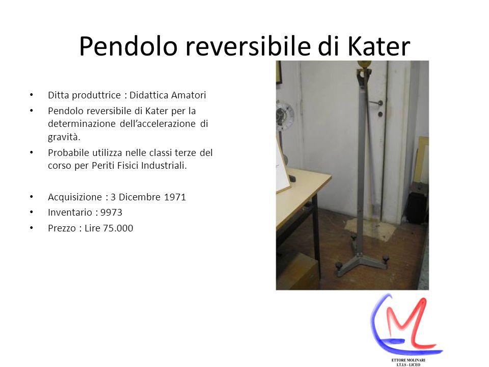 Pendolo reversibile di Kater Ditta produttrice : Didattica Amatori Pendolo reversibile di Kater per la determinazione dellaccelerazione di gravità.
