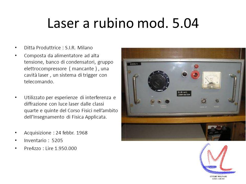 Laser a rubino mod.5.04 Ditta Produttrice : S.I.R.