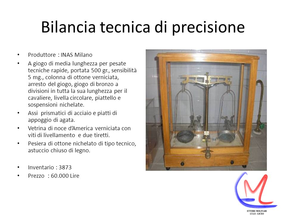 Bilancia con pesi Produttore : ORMA Milano Dono : D.ssa Margherita Corbellini