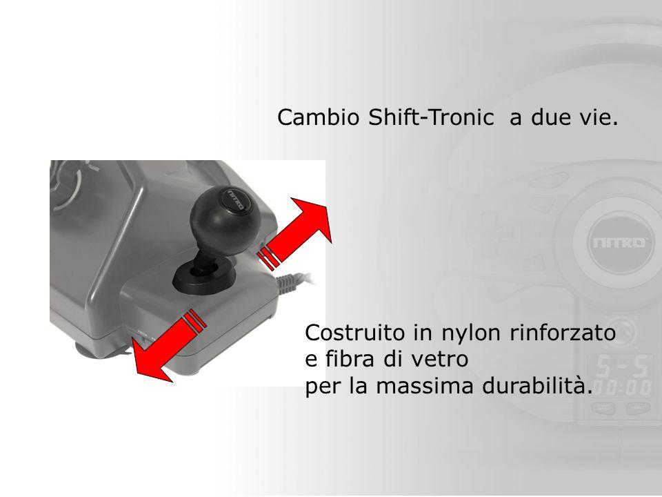 Cambio Shift-Tronic a due vie.