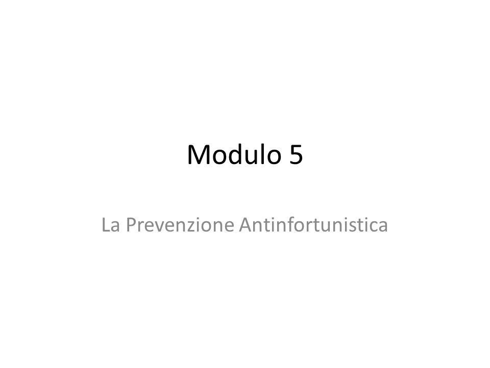 Modulo 5 La Prevenzione Antinfortunistica