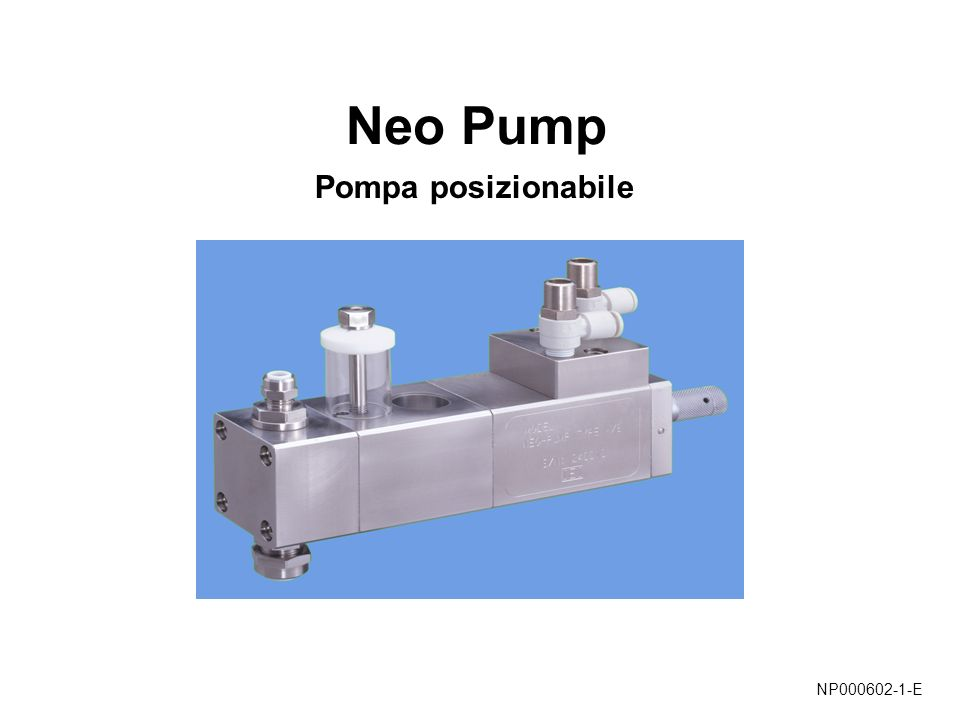 Neo Pump Pompa posizionabile NP000602-1-E