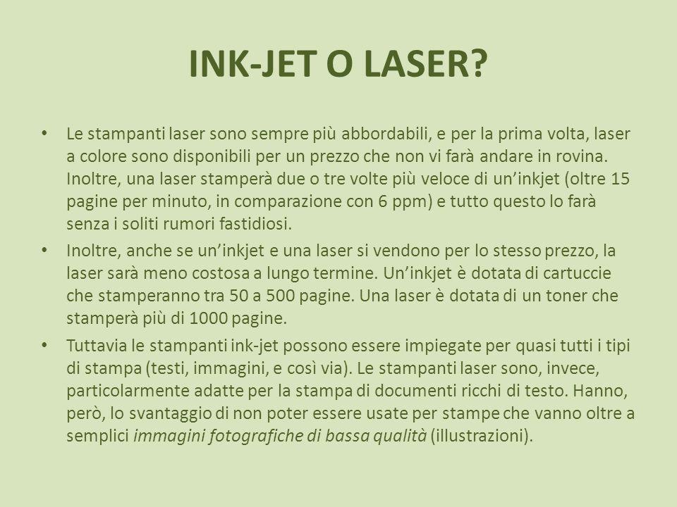 INK-JET O LASER? Le stampanti laser sono sempre più abbordabili, e per la prima volta, laser a colore sono disponibili per un prezzo che non vi farà a
