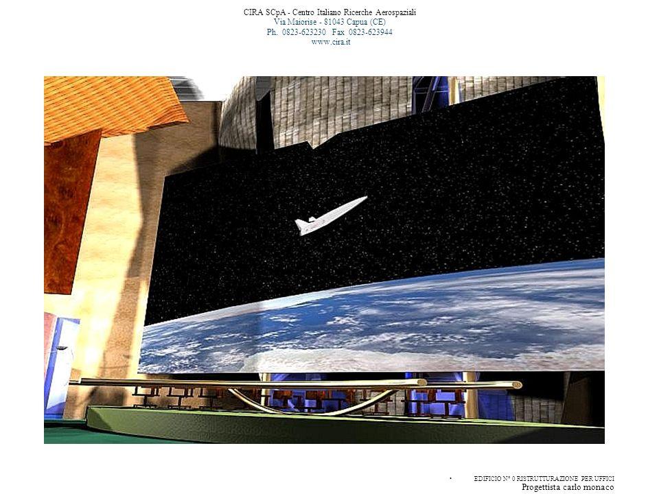 CIRA SCpA - Centro Italiano Ricerche Aerospaziali Via Maiorise - 81043 Capua (CE) Ph. 0823-623230 Fax 0823-623944 www.cira.it EDIFICIO N° 0 RISTRUTTUR