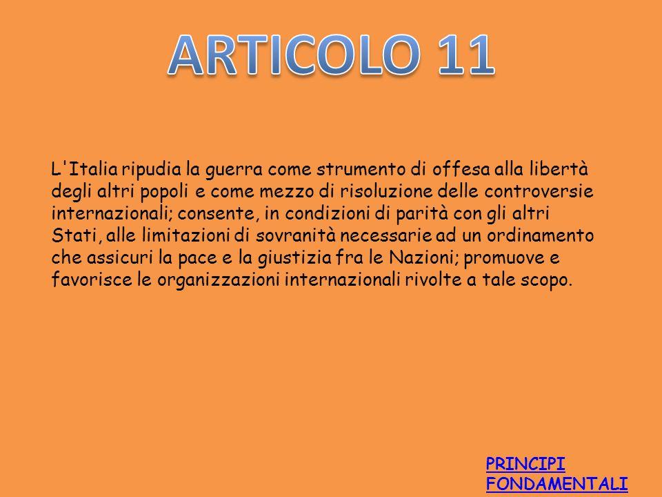 L'Italia ripudia la guerra come strumento di offesa alla libertà degli altri popoli e come mezzo di risoluzione delle controversie internazionali; con