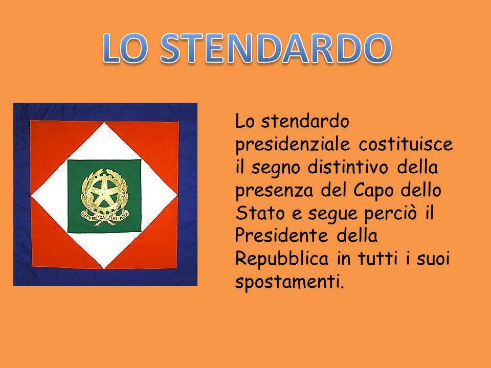 Lo stendardo presidenziale costituisce il segno distintivo della presenza del Capo dello Stato e segue perciò il Presidente della Repubblica in tutti