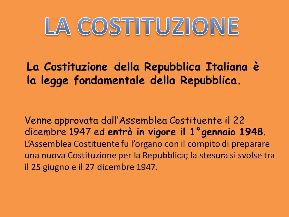 La Costituzione della Repubblica Italiana è la legge fondamentale della Repubblica. Venne approvata dallAssemblea Costituente il 22 dicembre 1947 ed e