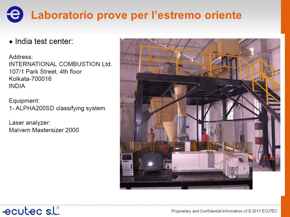 Proprietary and Confidential Information of © 2011 ECUTEC Laboratorio prove per lestremo oriente