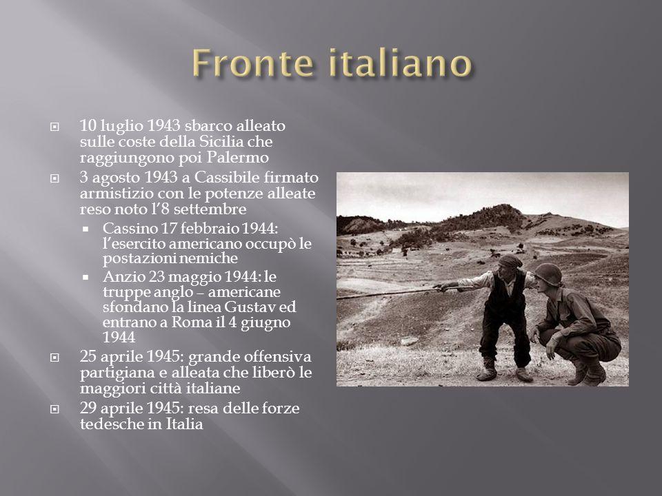 10 luglio 1943 sbarco alleato sulle coste della Sicilia che raggiungono poi Palermo 3 agosto 1943 a Cassibile firmato armistizio con le potenze alleat