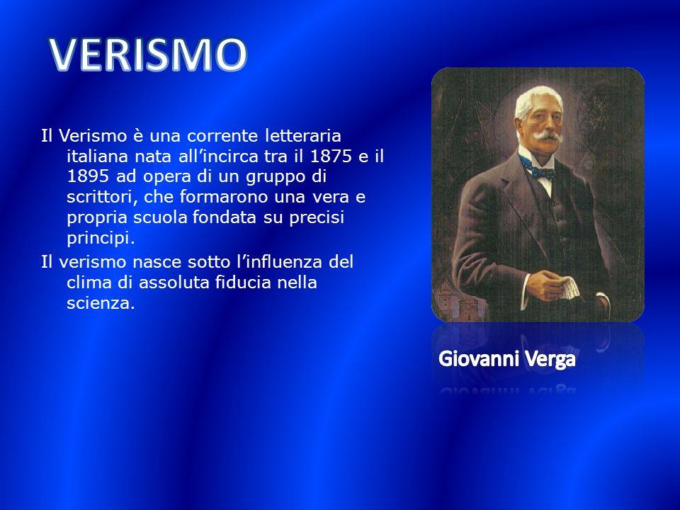 Il Verismo è una corrente letteraria italiana nata allincirca tra il 1875 e il 1895 ad opera di un gruppo di scrittori, che formarono una vera e propr