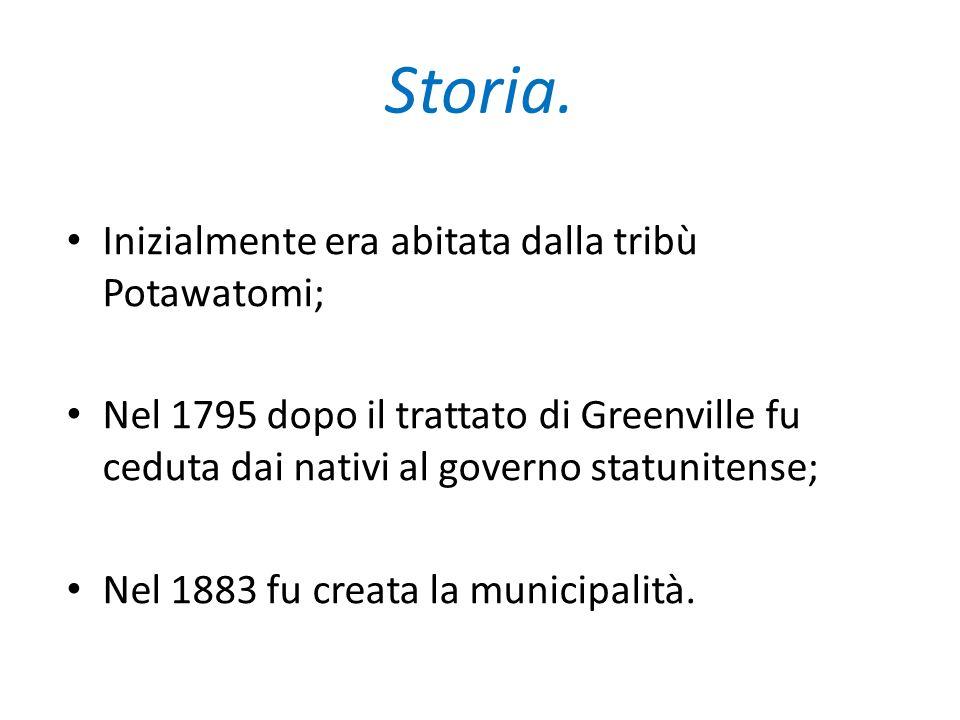 Storia. Inizialmente era abitata dalla tribù Potawatomi; Nel 1795 dopo il trattato di Greenville fu ceduta dai nativi al governo statunitense; Nel 188