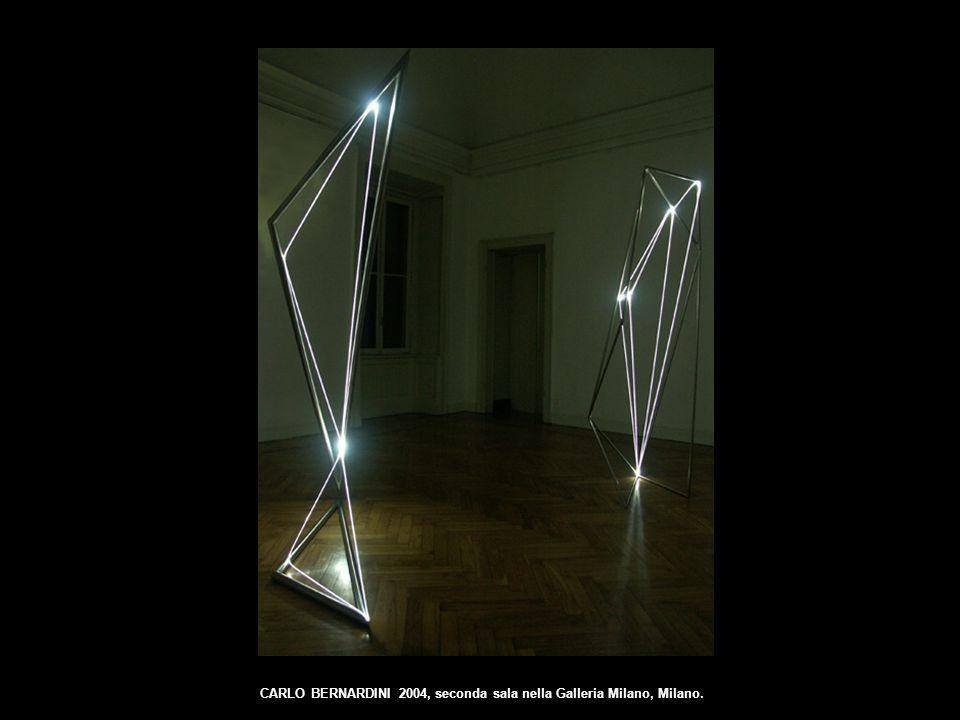 CARLO BERNARDINI 2004, seconda sala nella Galleria Milano, Milano.