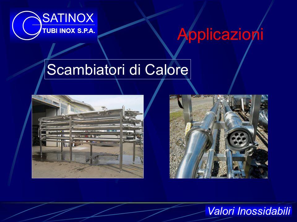 Applicazioni Industria Chimica SATINOX TUBI INOX S.P.A. Valori Inossidabili