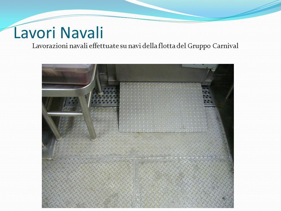 Lavori Navali Lavorazioni navali effettuate su navi della flotta del Gruppo Carnival