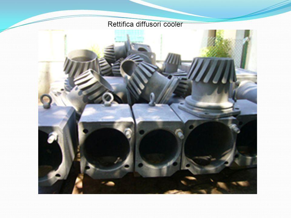 Rettifica diffusori cooler