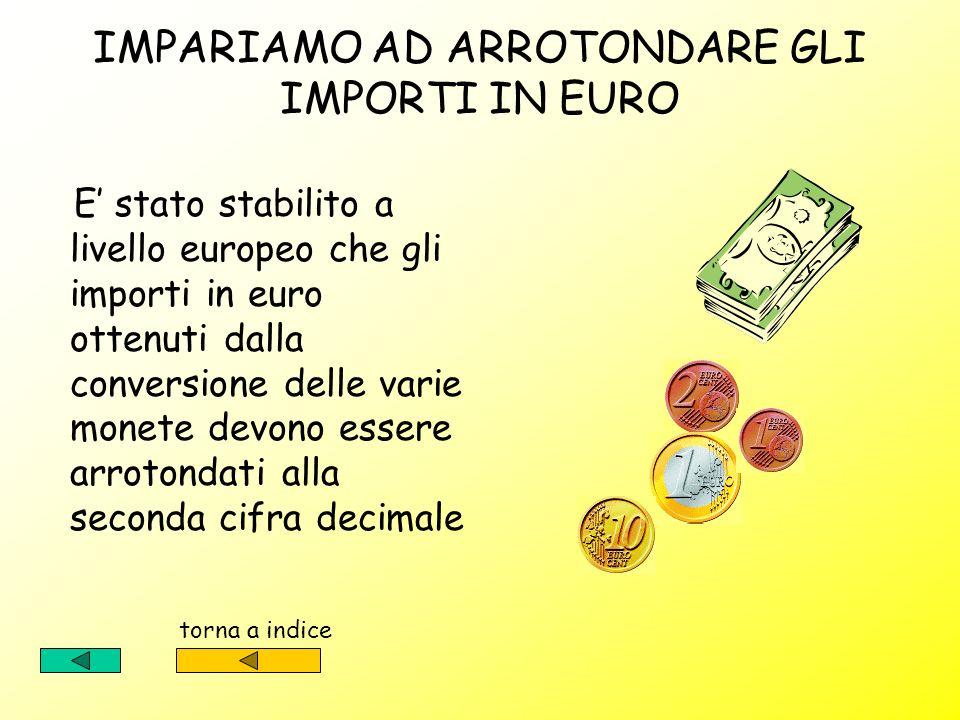 Da £ a Per convertire da lire in Euro è necessario divide- re il valore espresso in li- re, per il tasso di con- versione Da a £ Per convertire da eur