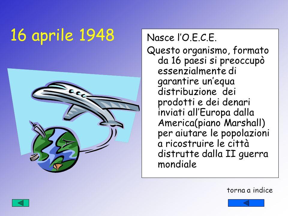 La storia dellUnione Europea Le origini dellUnione Europea risalgono a circa 50 anni fa, cioè quando, alla fine della II guerra mondiale, alcuni paesi